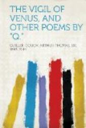 "The Vigil of Venus and Other Poems by ""Q"""
