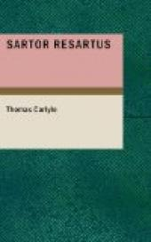 Sartor Resartus: the life and opinions of Herr Teufelsdrocke