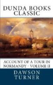 Account of a Tour in Normandy, Volume 2