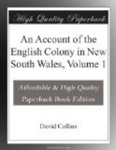 An Account of the English Colony in New South Wales, Volume 1