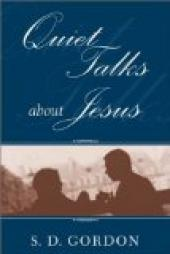 Quiet Talks about Jesus
