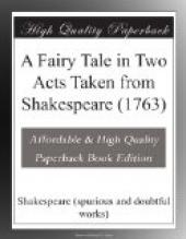 A Fairy Tale in Two Acts Taken from Shakespeare (1763)