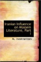 Iranian Influence on Moslem Literature, Part I