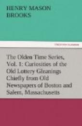 The Olden Time Series, Vol. 1: Curiosities of the Old Lottery