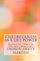 Cheerfulness as a Life Power