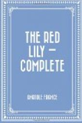 Red Lily, the — Complete