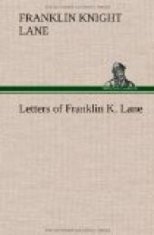 Letters of Franklin K. Lane