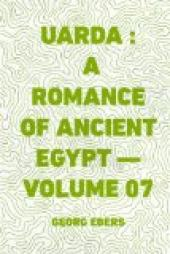 Uarda : a Romance of Ancient Egypt — Volume 07