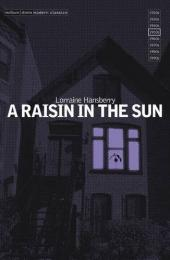 """A Raisin in the Sun"" by Lorraine Hansberry"