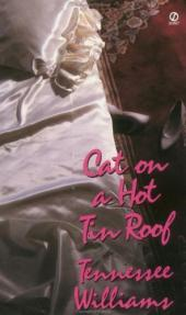 "My Opinions of ""Cat on a Hot, Tin Roof"""