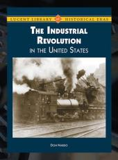 A Time of Change: Industrial Revolution