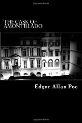 "Edgar Allan Poe ""The Cask of Amontillado"""