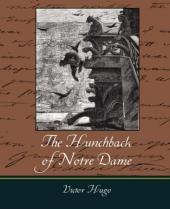 The Hunchback of Notre Dame, A Critical Book Review