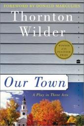 "Through Our Life in ""Our Town"""