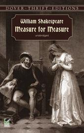 Measure for Measure,  a Problem Play