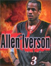 A Biography of Basketball Great Allen Iverson