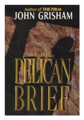 John Grisham: the Pelican Brief