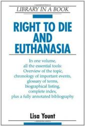Arguments Against Legalized Euthanasia