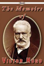 The Life of Victor Hugo