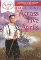 Across Five Aprils - Irene Hunt - 1964