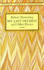 """My Last Duchess"" and Other Poems"
