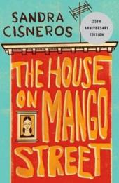 The House on Mango Street - Sandra Cisneros - 1984