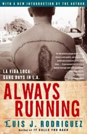 Always Running: La Vida Loca, Gang Days in L.A
