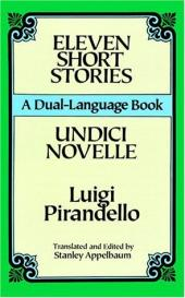 Eleven Short Stories = Undici Novelle