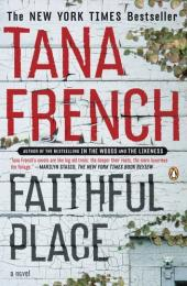 Faithful Place: A Novel