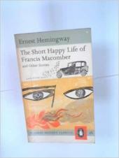 The Short, Happy Life of Francis Macomber