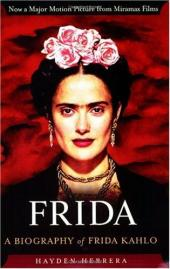 Frida, a Biography of Frida Kahlo