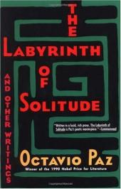 The Labyrinth of Solitude: Life and Thought in Mexico