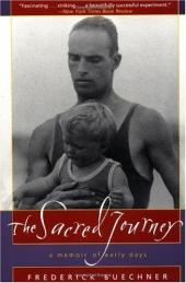 The Sacred Journey; a Memoir of Early Days