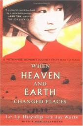 When Heaven and Earth Changed Places: A Vietnamese Woman