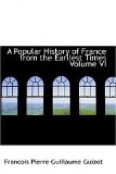 A Popular History of France from the Earliest Times, Volume 6