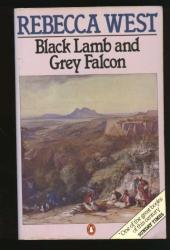 Black Lamb and Grey Falcon: A Journey through Yugoslavia