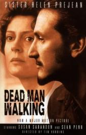 Dead Man Walking: An Eyewitness Account of the Death Penalty in the United States