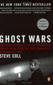 Ghost Wars: The Secret History of the CIA, Afghanistan, and Bin Laden,…
