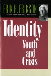 Identity, Youth, and Crisis