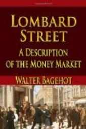 Lombard Street : a description of the money market