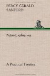 Nitro-Explosives: A Practical Treatise