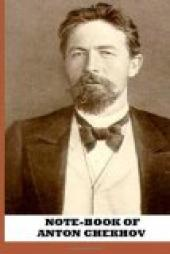 Note-Book of Anton Chekhov