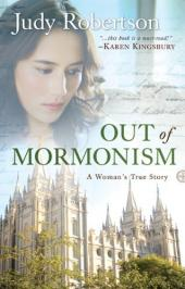 Out of Mormonism: A Woman