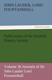 Publications of the Scottish History Society, Volume 36