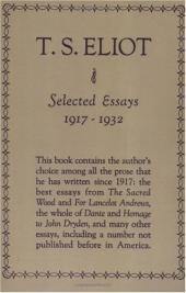 Selected Essays of T. S. Eliot, 1917-1932