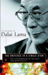 The Universe in a Single Atom: The Convergence of Science and Spirituality