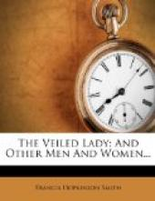 The Veiled Lady and Other Men and Women
