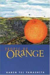 Tropic of Orange: A Novel