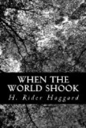 When the World Shook; being an account of the great adventure of Bastin, Bickley and Arbuthnot