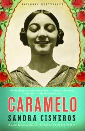 Caramelo, or, Puro Cuento: A Novel